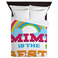 Mimi Is The Best Queen Duvet