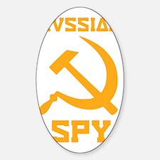 I am a Russian spy Sticker (Oval)