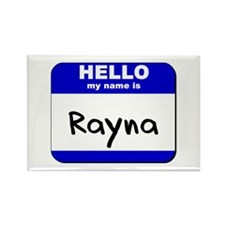 hello my name is rayna Rectangle Magnet