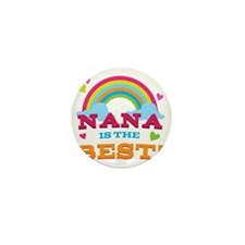 Nana Is The Best Mini Button