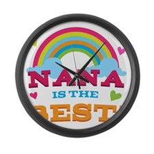 Nana Is The Best Large Wall Clock