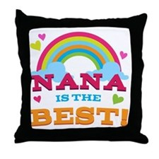 Nana Is The Best Throw Pillow