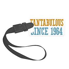 Fantabulous Since 1964 Luggage Tag