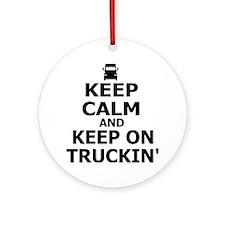 Keep Calm and Keep on Truckin Round Ornament