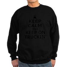 Keep Calm and Keep on Truckin Sweatshirt