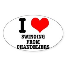 I Heart (Love) Swinging from Chandeliers Decal