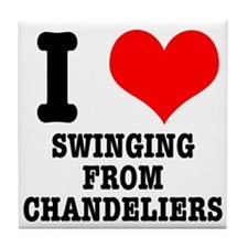 I Heart (Love) Swinging from Chandeliers Tile Coas