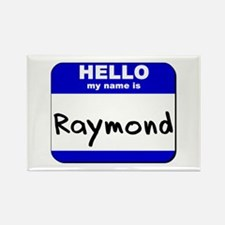 hello my name is raymond Rectangle Magnet