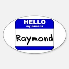 hello my name is raymond Oval Decal