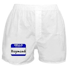 hello my name is raymond  Boxer Shorts