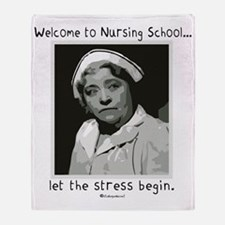 Welcome to Nursing School Throw Blanket