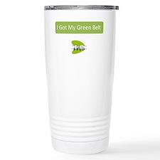 I Got my Green Belt Travel Mug