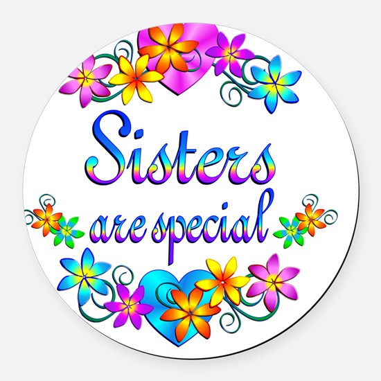 Sisters are Special Round Car Magnet