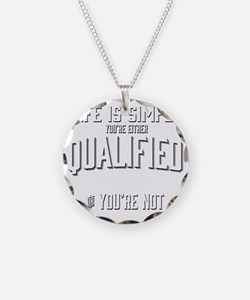 Life is Simple: Youre Either Necklace