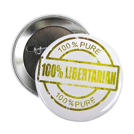 "100% Pure Libertarian 2.25"" Button"