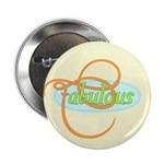 "Fabulous 2.25"" Button (100 pack)"