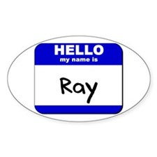 hello my name is ray Oval Decal
