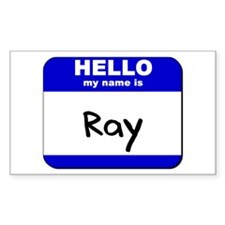 hello my name is ray Rectangle Decal