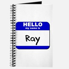 hello my name is ray Journal
