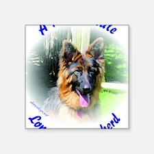 "A Proud Male Long Coat Shep Square Sticker 3"" x 3"""