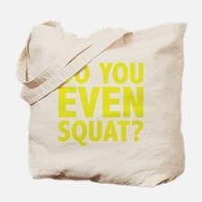 DYEESquat2E Tote Bag