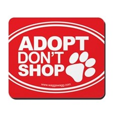 Adopt Dont Shop Red Mousepad