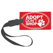 Adopt Dont Shop Red Luggage Tag