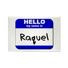 hello my name is raquel Rectangle Magnet