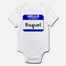hello my name is raquel  Infant Bodysuit