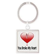 You Broke My Heart Square Keychain