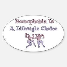 Homophobia Lifestyle Choice Oval Decal