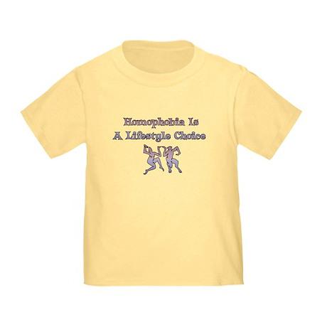 Homophobia Lifestyle Choice Toddler T-Shirt