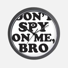 Don't Spy On Me, Bro (With Eye) Wall Clock