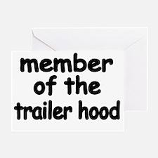 member of the trailer hood Greeting Card