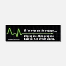 Life Support Bumper Sticker Car Magnet 10 x 3