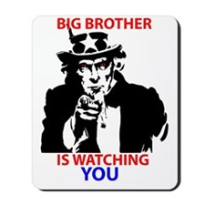 Big Brother is Watching You Mousepad