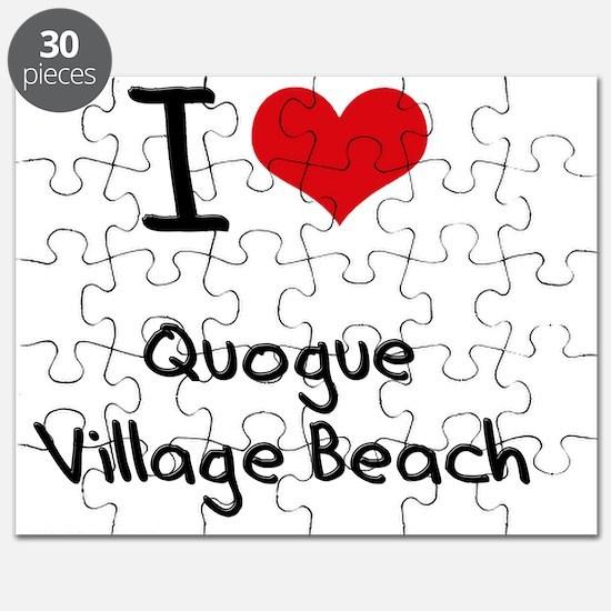 I Love QUOGUE VILLAGE BEACH Puzzle