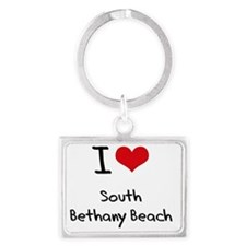 I Love SOUTH BETHANY BEACH Landscape Keychain