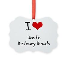 I Love SOUTH BETHANY BEACH Ornament