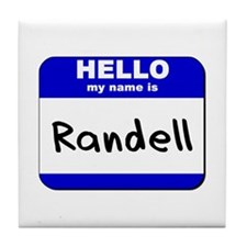 hello my name is randell  Tile Coaster