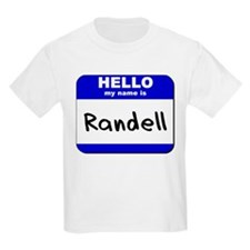 hello my name is randell T-Shirt