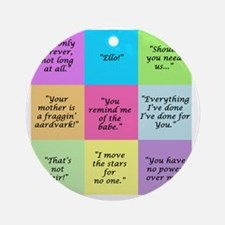 Labyrinth Quotes Round Ornament