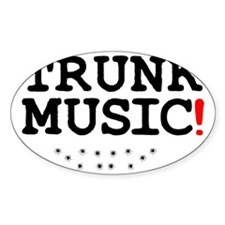 TRUNK MUSIC! Decal