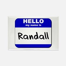 hello my name is randall Rectangle Magnet