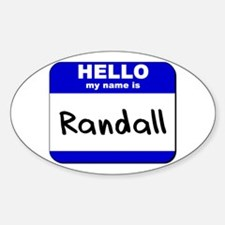 hello my name is randall Oval Decal
