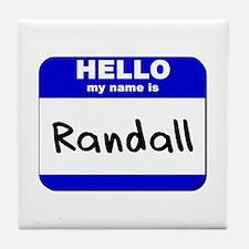 hello my name is randall  Tile Coaster