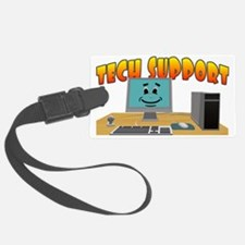 Happy Tech Support Luggage Tag