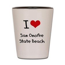 I Love SAN ONOFRE STATE BEACH Shot Glass