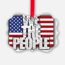 WE THE PEOPLE with Flag Ornament