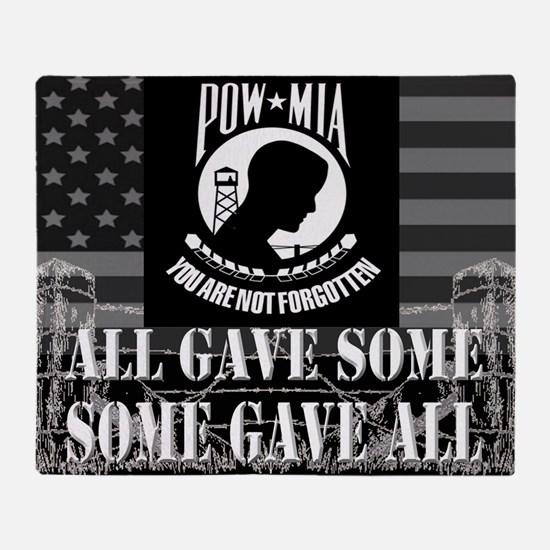 Pow-Mia All Gave Some Some Gave All Throw Blanket